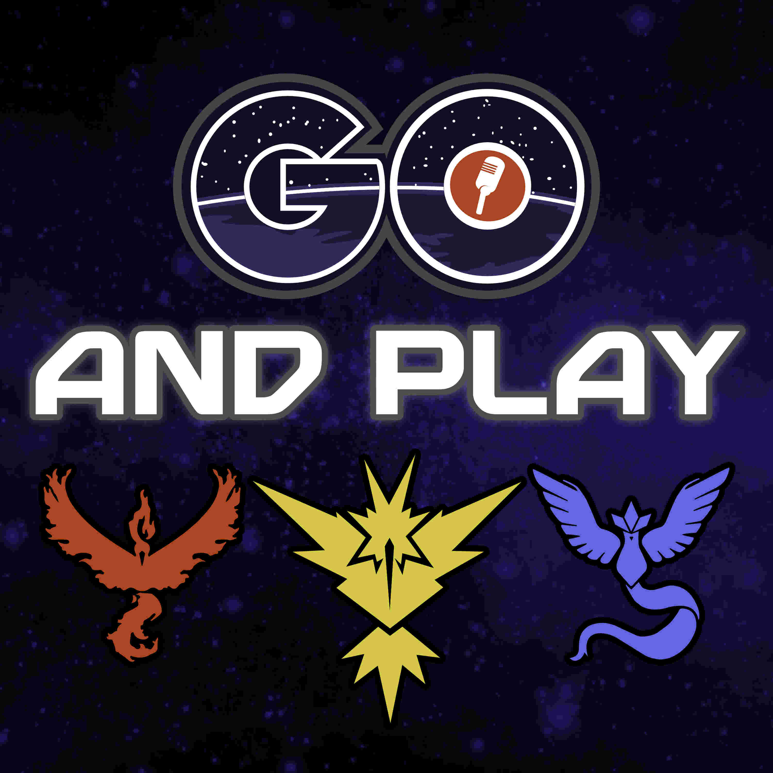 GO and Play - A Pokemon GO Podcast